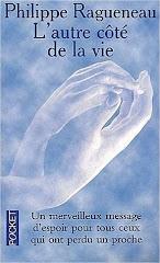 L'autre côté de la vie - Philippe Ragueneau