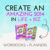 Change your life and biz in 2014!