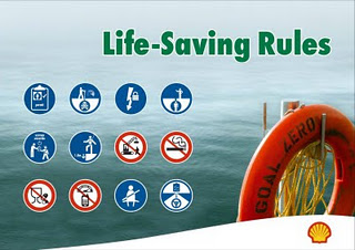 Shell 12 Life Saving Rules http://www.poweroilandgas.com/2012/01/shell-life-saving-rules-lsr.html