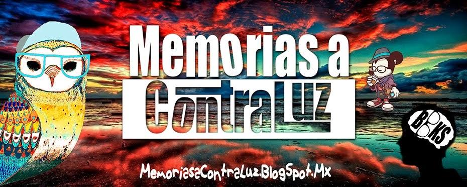 Memorias a Contraluz
