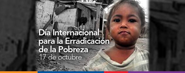 17 de octubre - Día Internacional para la Erradicación de la Pobreza