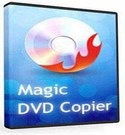 Magic DVD Copier 8.0.0 Full Version