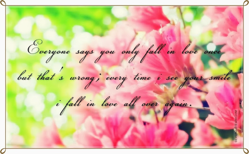 Everyone Says You Only Fall In Love Once, Picture Quotes, Love Quotes, Sad Quotes, Sweet Quotes, Birthday Quotes, Friendship Quotes, Inspirational Quotes, Tagalog Quotes
