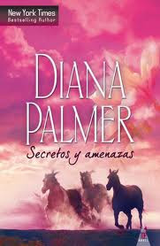 Secretos y amenazas, Diana Palmer