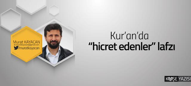 """Kur'an'da """"hicret edenler"""" lafzı"""