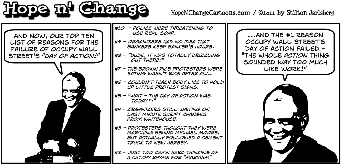Occupy Wall Street's big day of action fails miserably, as does mainstream media's hopes to create a story out of nothing, hopenchange, hope n' change, hope and change, stilton jarlsberg, political cartoon, tea party