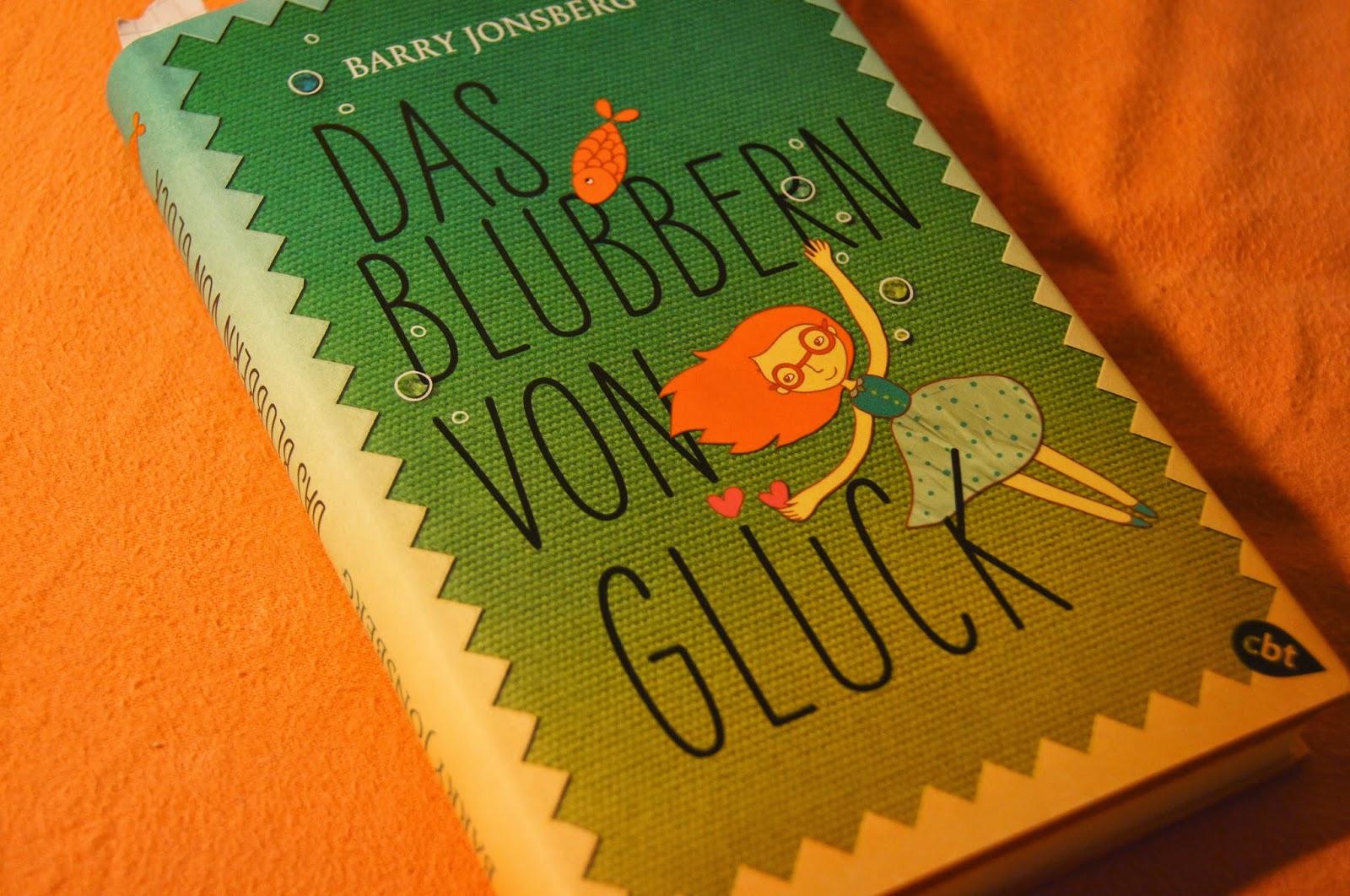 Das Blubbern von Glück, Barry Jonsberg