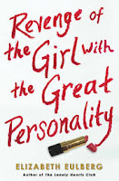 book cover of Revenge of the Girl with the Great Personality by Elizabeth Eulberg