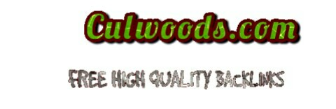 Culwoods.com -  Free High Quality Do Follow Backlinks