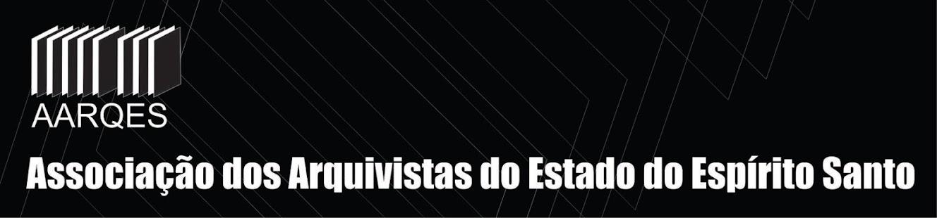 Associação dos Arquivistas do Estado do Espírito Santo - AARQES
