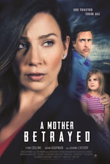 Watch A Mother Betrayed (2015) movie free online