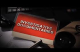 Investigative Documentaries – 05 December 2013
