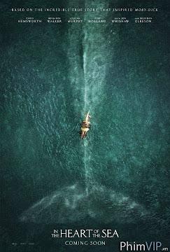 Heart Of The Sea Trái Tim Đại Dương(2014)