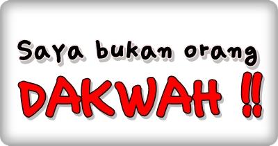 Dakwah, Saya Suka Dakwah, Maksud Dakwah, Erti Dakwah, Tanggungjawab Dakwah, Dakwah Islam, Manusia dan Dakwah