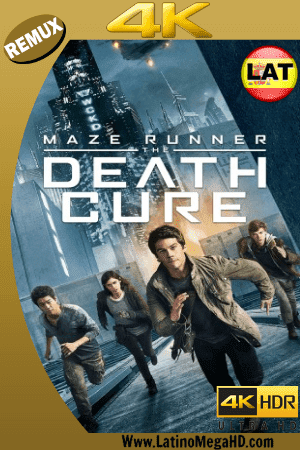 Maze Runner: La Cura Mortal (2018) Latino Ultra HD BDREMUX 2160p ()