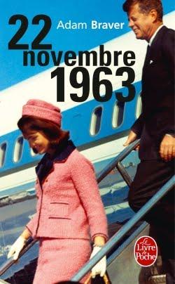 22 novembre 1963 d 39 adam braver. Black Bedroom Furniture Sets. Home Design Ideas