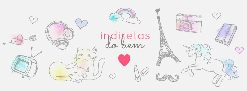 INDIRETAS DO BEM