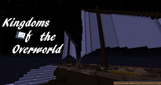 Kingdoms of the Overworld Mod para Minecraft 1.7.10