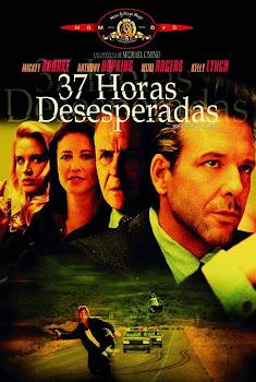 Ver Película 37 Horas Desesperadas Online Gratis (1990)