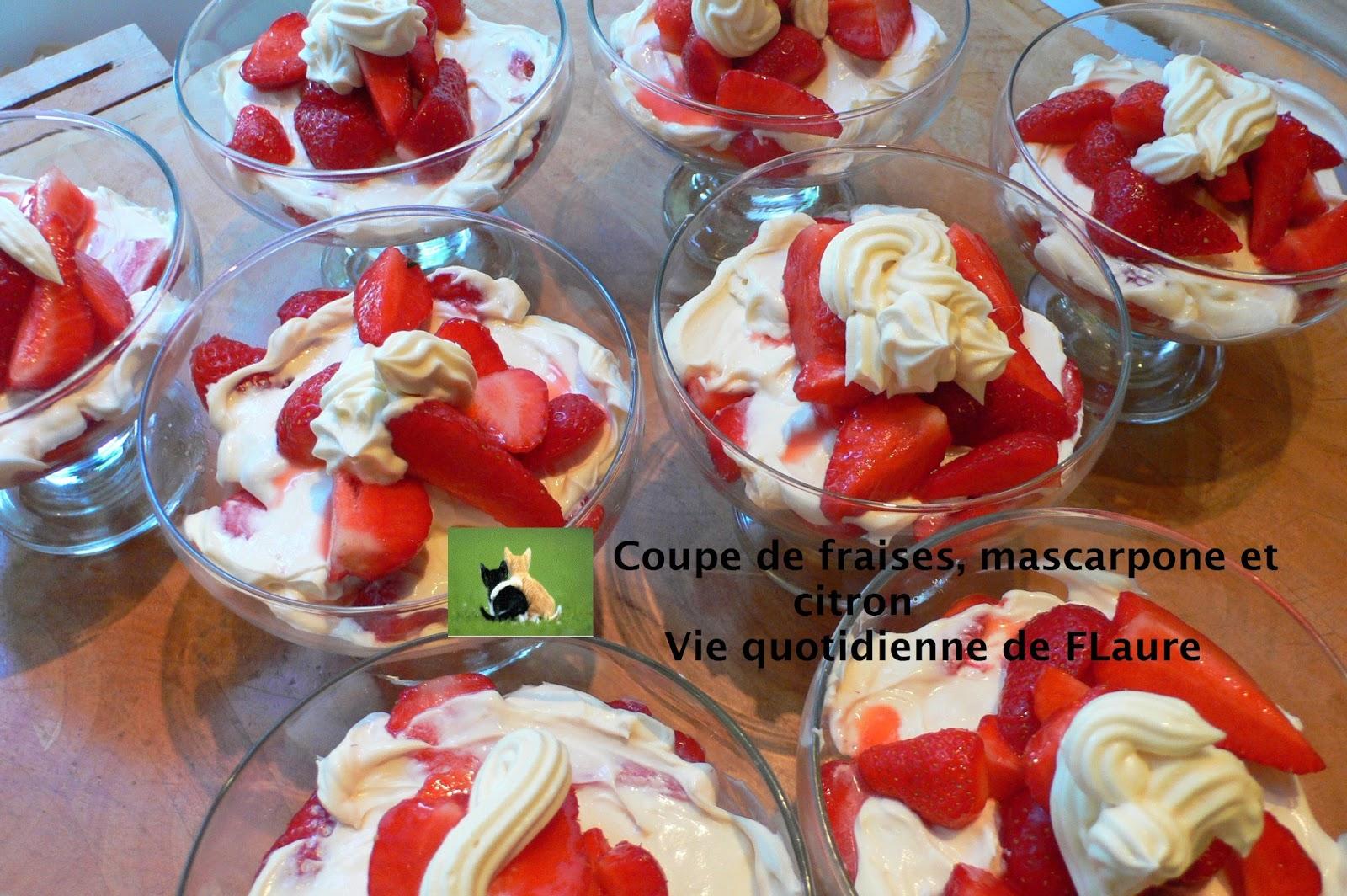 Coupe de fraises mascarpone et citron - Coupe de fraises mascarpone ...