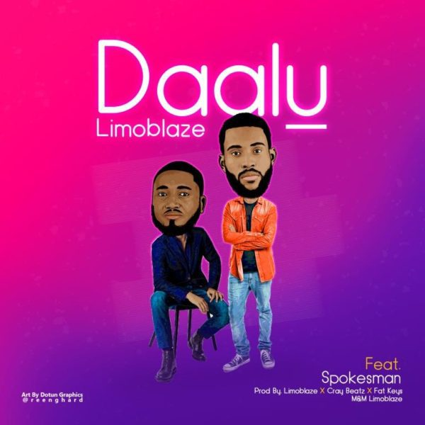 Music: Limoblaze Ft  Spokesman – Dalu | Gospel Hotspot NG | Free