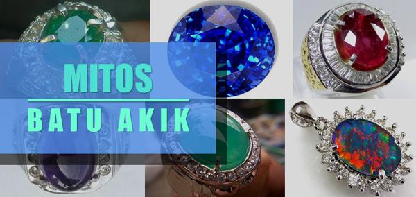 6 Mitos Tentang Khasiat Jenis Batu Akik yang Terkenal