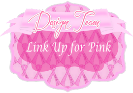 I Was a Link Up for Pink Design Team Member  2011-2013