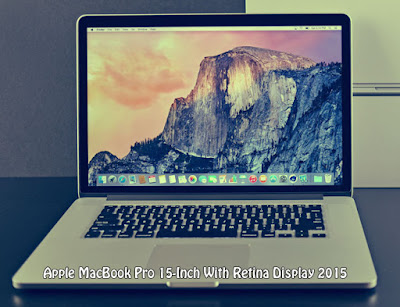 Apple MacBook Pro 15-Inch With Retina Display 2015 Review