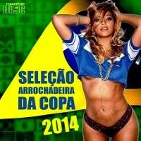 Sele��o de Arrochadeira - Da Copa Pra Pared�o