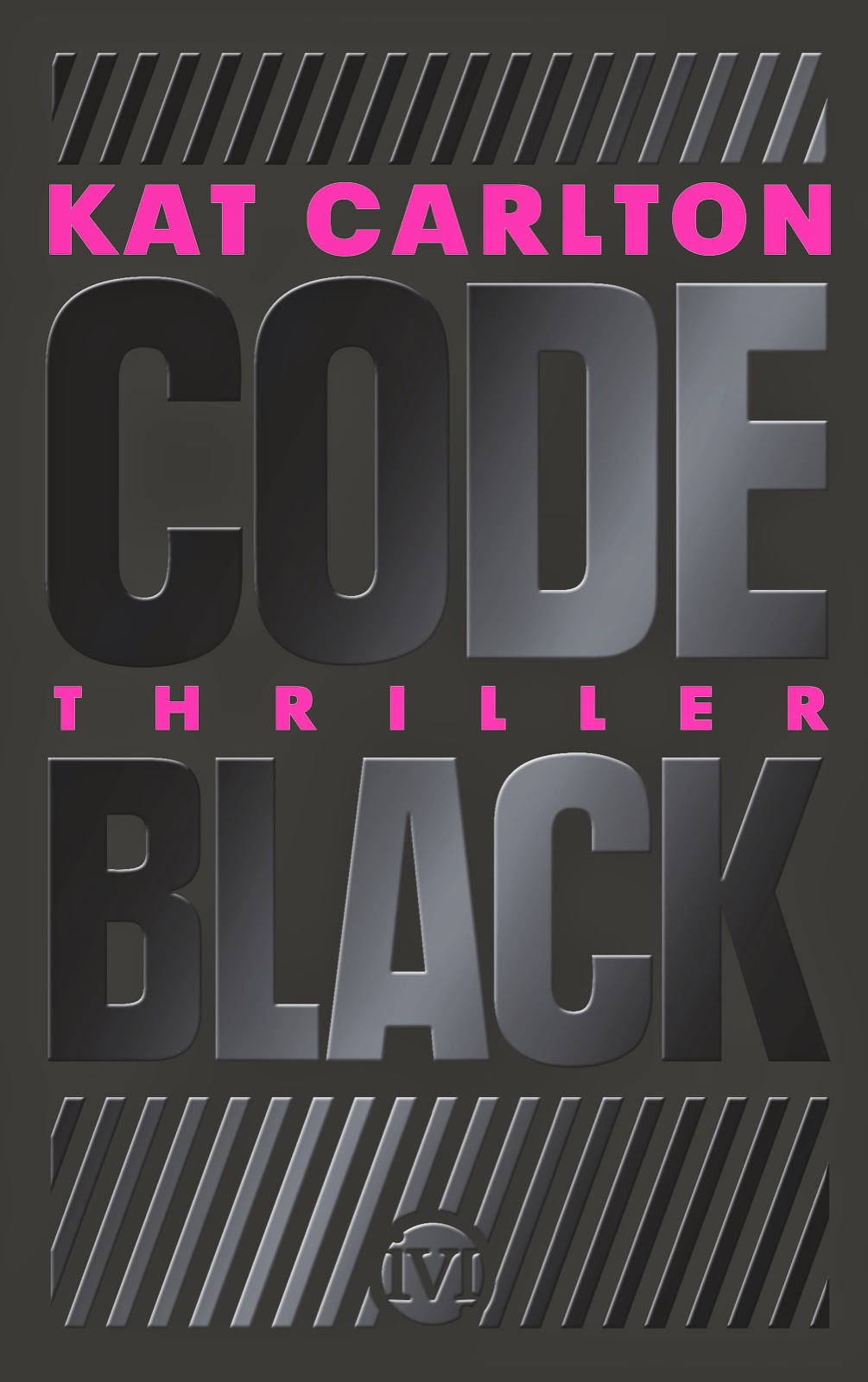 http://www.amazon.de/Code-Black-Thriller-Kat-Carlton/dp/349270316X/ref=sr_1_1_twi_2?ie=UTF8&qid=1421507547&sr=8-1&keywords=code+black
