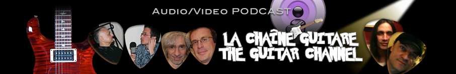 La Chaine Guitare - The Guitar Channel