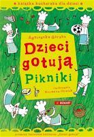 """Agnieszka Górska """"Dzieci gotują. Pikniki. Książka kucharska dla dzieci"""""""