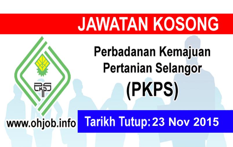 Jawatan Kerja Kosong Perbadanan Kemajuan Pertanian Selangor (PKPS) logo www.ohjob.info november 2015