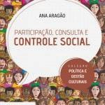 CARTILHA PARTICIPAÇÃO,CONSULTA E CONTROLE SOCIAL
