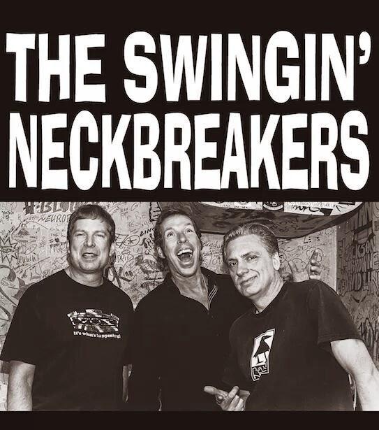 Qué vienen los Swingin' Neckbreakers!!! (Tour 2014 España)