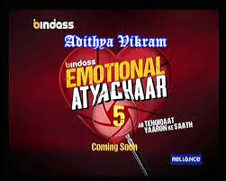 """Emotional Atyachar-Season 5"" Upcoming UTV Bindass Tv Show Wiki  Theme 