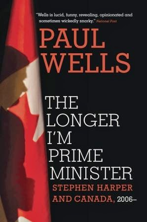 http://discover.halifaxpubliclibraries.ca/?q=title:%22the%20longer%20i%27m%20prime%20minister%22