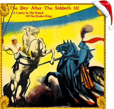 The Day After The Sabbath 112: A Limey In The Ranch Of The Rodeo King [UK Country and Southern Rock]