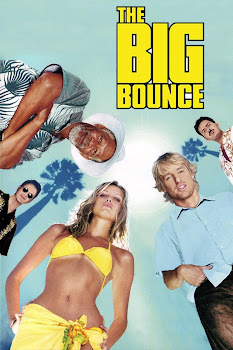 Poster Of The Big Bounce (2004) In Hindi English Dual Audio 300MB Compressed Small Size Pc Movie Free Download Only At World4ufree.Org