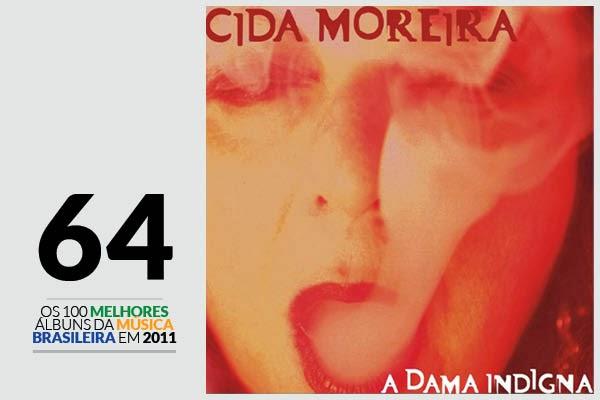 Cida Moreira - A Dama Indigna