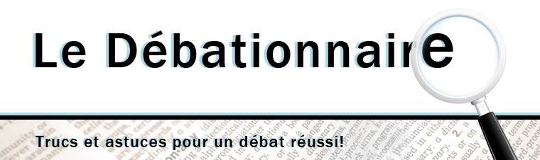 Le Débationnaire - trucs et astuces pour un débat réussi!