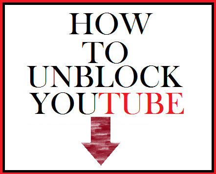 Unblock youtube.com