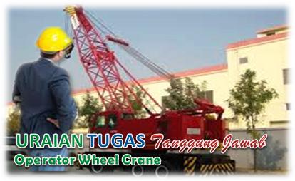 Uraian Tugas Operator Wheel Crane