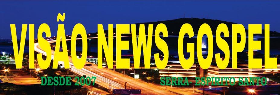 VISÃO NEWS GOSPEL