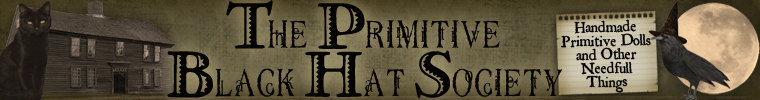 ~ The Primitive Black Hat Society ~