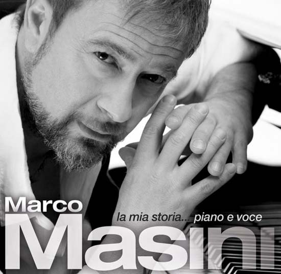 Marco Masini - La Mia Storia Piano E Voce - Tracklist testi video download