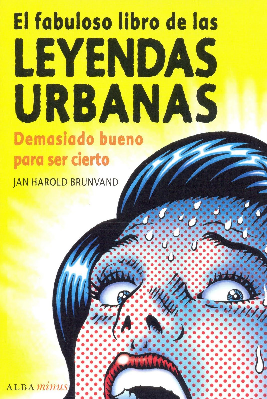 http://1.bp.blogspot.com/-m7jjZQHhMjs/T1UvmxgFR6I/AAAAAAAAAbU/G4GB3wkctQ4/s1600/El+fabuloso+libro+de+las+leyendas+urbanas.jpg