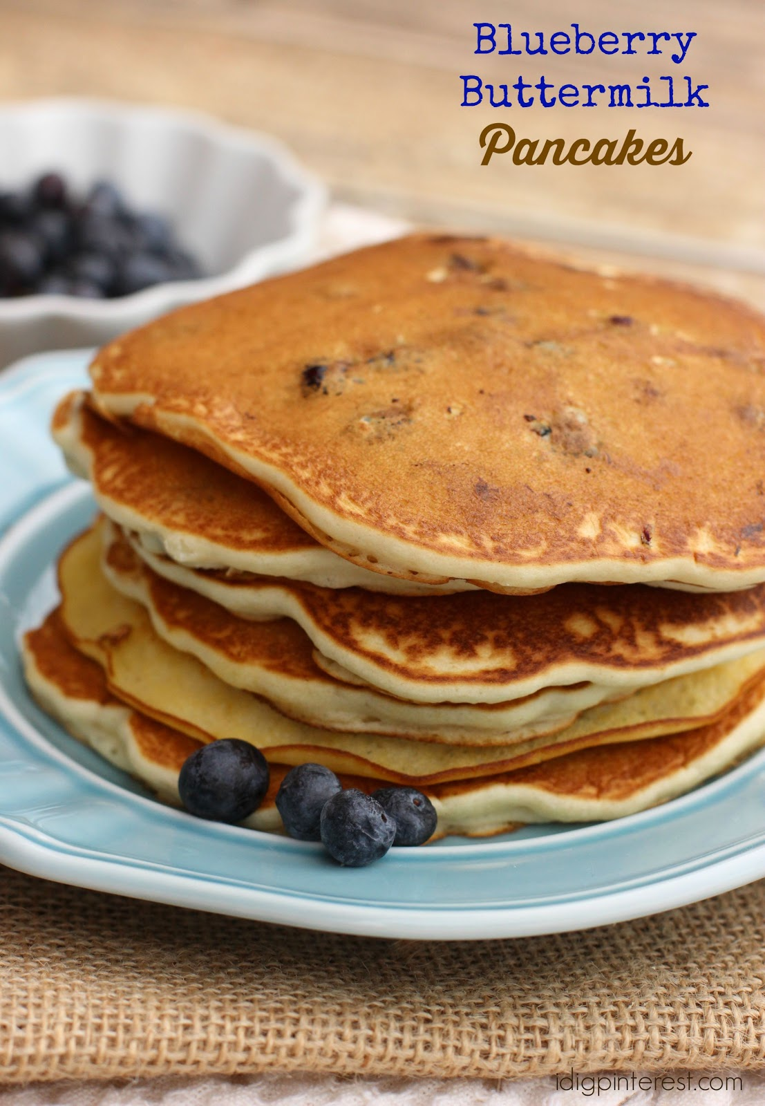 Blueberry Buttermilk Pancakes - I Dig Pinterest
