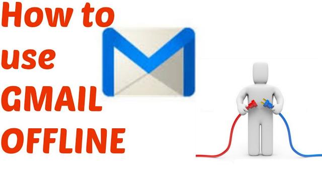Gmail ko Offline Istemal Kaise Karen