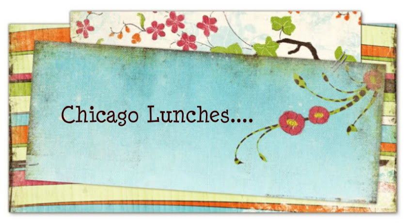 Chicago Lunches